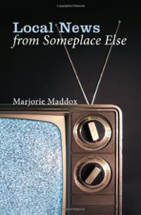 local-news-from-someplace-else-marjorie-maddox-paperback-cover-art