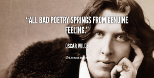 quote-Oscar-Wilde-all-bad-poetry-springs-from-genuine-feeling-93049