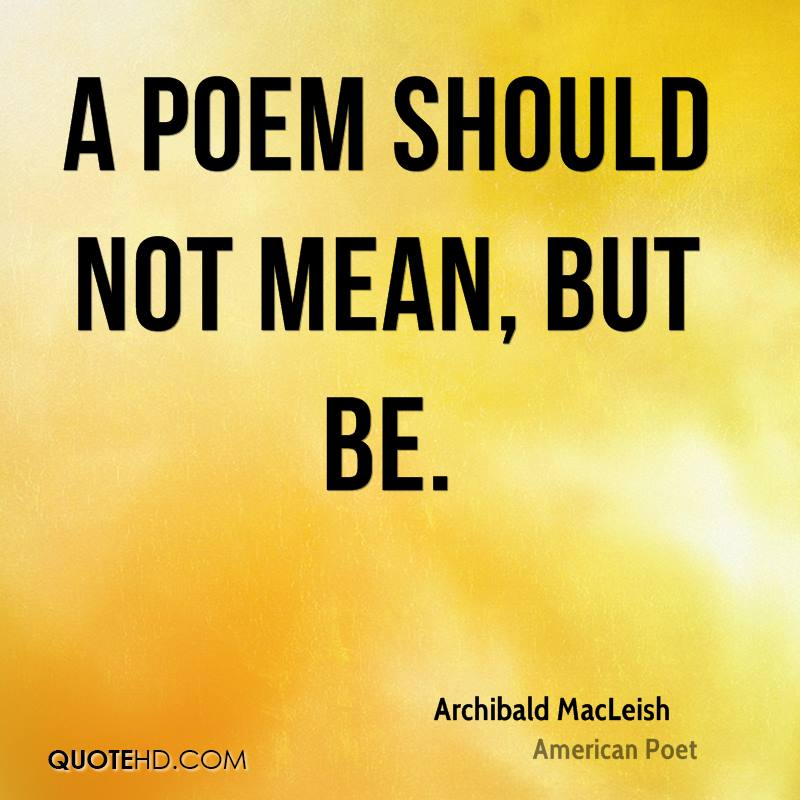 the early life and poetry of archibald macleish Archibald macleish was an american poet, writer, and the librarian of congress he is associated with the modernist school of poetry he.
