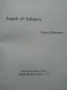 Title page of rough proof of Angels & Adultery, chapbook by David J. Bauman